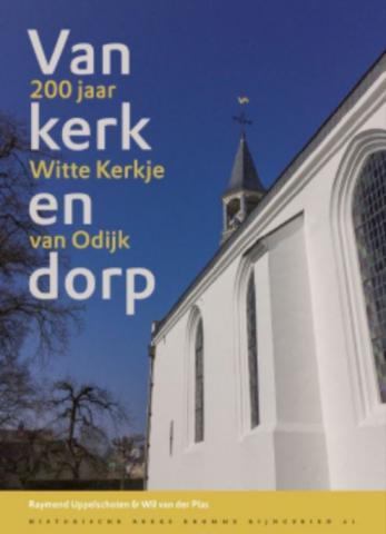 Jubileumboek Witte Kerkje Odijk   Beeld: website PG Odijk